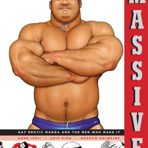 Massive: Gay Erotic Manga and the Men Who Make It [Eng] – Gay Comics