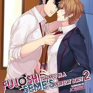 [Joberu] Fujoshi Trapped in a Seme's Perfect Body – Vol.02 [Eng] – Gay Yaoi image 001